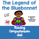 The Legend of the Bluebonnet Reading Comprehension Test