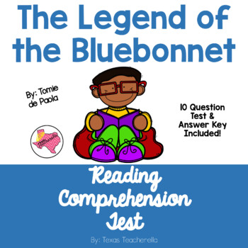 The Legend of the Bluebonnet Reading Comprehension Test (1