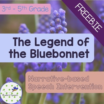 FREE The Legend of the Bluebonnet: Speech and Language Therapy #kindnessnation