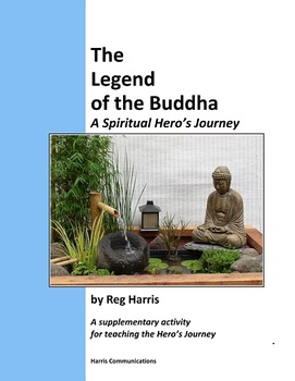 The Legend of the Buddha: A Spiritual Hero's Journey