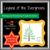 The Legend of the Evergreens: Early Elementary Students Thinking Like a Lawyer