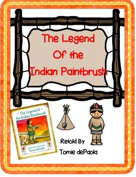 The Legend of the Indian Paintbrush by Tomie DePaola -A Book Response Journal