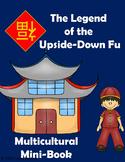 The Legend of the Upside Down Fu: Multicultural Mini-Book