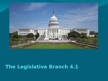 The Legislative Branch PPT 4.1