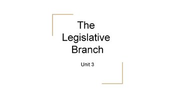 The Legislative Branch PowerPoint, Guided Notes, and Completed Notes
