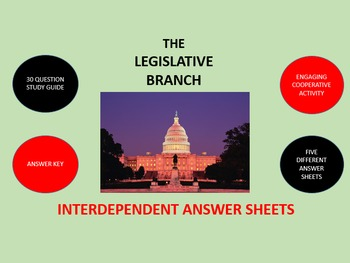 The Legislative Branch: Interdependent Answer Sheets