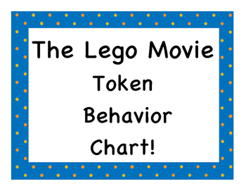 The Lego Movie Token Behavior Chart!