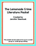 The Lemonade Crime Comprehension Packet - Character Traits
