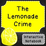 The Lemonade Crime Interactive Notebook