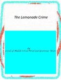 The Lemonade Crime Literature and Grammar Unit