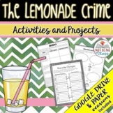 The Lemonade Crime: Reading Response Activities and Projects Distance Learning