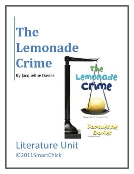 """""""The Lemonade Crime"""", by J. Davies, Literature Unit, 57 Pgs."""