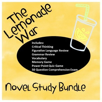 The Lemonade War Novel Study Bundle: Chapter Questions, Games, Assessments