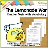 The Lemonade War Chapter Tests with Vocabulary.