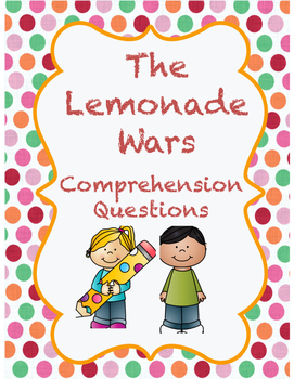 The Lemonade Wars - Comprehension Questions