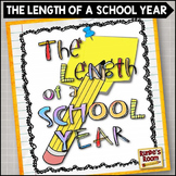 The Length of a School Year - End of the Year Activity