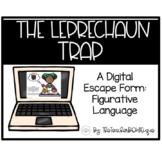 The Leprechaun Trap: Digital Escape Room (Figurative Language)