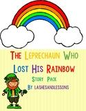The Leprechaun Who Lost His Rainbow NO PREP Story Companion - Just print and go!