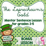 The Leprechaun's Gold: BONUS Mentor Sentence Lesson