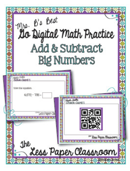 The Less Paper Classroom:  Add and Subtract Big Numbers