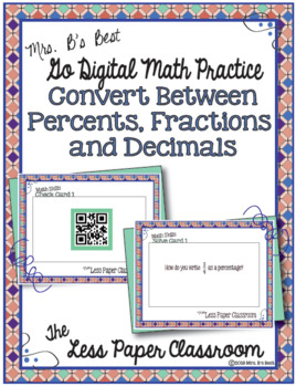 The Less Paper Classroom:  Convert Between Percents, Fractions and Decimals