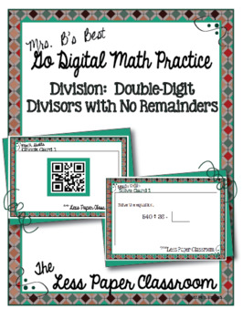 The Less Paper Classroom:  Division with Double-Digit Divisors, No Remainders