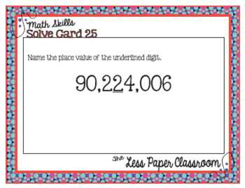The Less Paper Classroom: Identify Whole Number Place Value