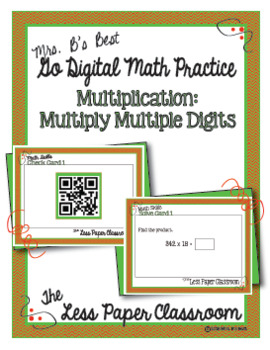 The Less Paper Classroom:  Multiply Multiple Digit Numbers {Distance Learning}