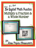The Less Paper Classroom: Multiply a Fraction & a Whole Number