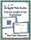 The Less Paper Classroom:  Pythagorean Theorem: Find the Length of the Hypotenus