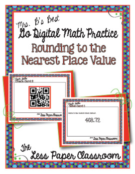 The Less Paper Classroom: Rounding to the Nearest Place Value