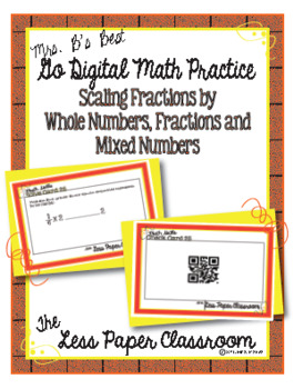 The Less Paper Classroom:  Scaling Fractions