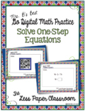 The Less Paper Classroom:  Solve One-Step Equations