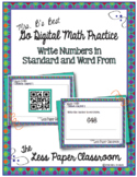 The Less Paper Classroom:  Writing Numbers in Standard and Word Form