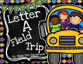 The Letter A Field Trip!