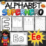 Alphabet Worksheets for the Letter E