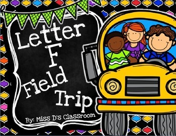 The Letter F Field Trip!