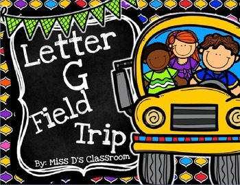 The Letter G Field Trip!