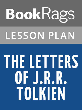 The Letters of J.R.R. Tolkien Lesson Plans