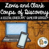 The Lewis and Clark Expedition: A Digital Breakout Game fo