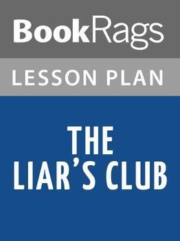The Liars' Club Lesson Plans