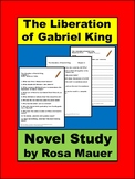 The Liberation of Gabriel King Novel Study