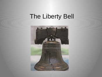 The Liberty Bell Power Point