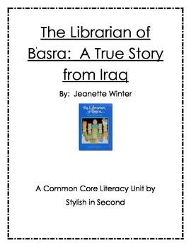 The Librarian of Basra A True Story From Iraq Literacy Unit