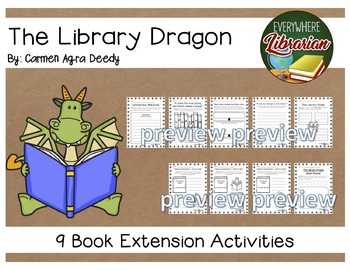 The Library Dragon by Carmen Agra Deedy 9 Literacy Extension Activities NO PREP
