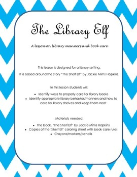 The Library Elf - A Lesson on Library Manners and Care