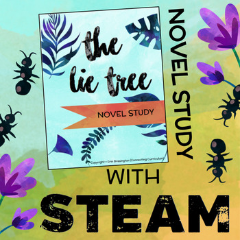 The Lie Tree Novel Study + STEAM BUNDLE