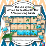 The Life Cycle of Sea Turtles Bee Bot Mat and Sequencing Cards