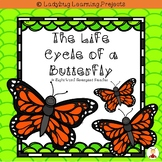 The Life Cycle of a Butterfly  (An Emergent Reader and Teacher Lap Book)