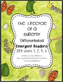 The Life Cycle of a Butterfly Differentiated Emergent Readers DRA 1, 2, 4, & 6